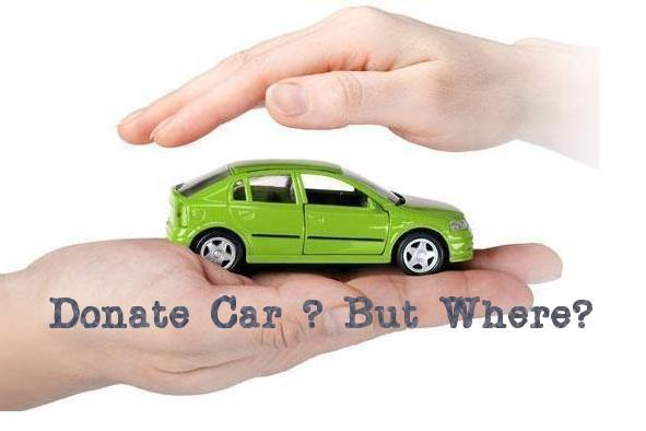 Looking for a best charities to donate your car?