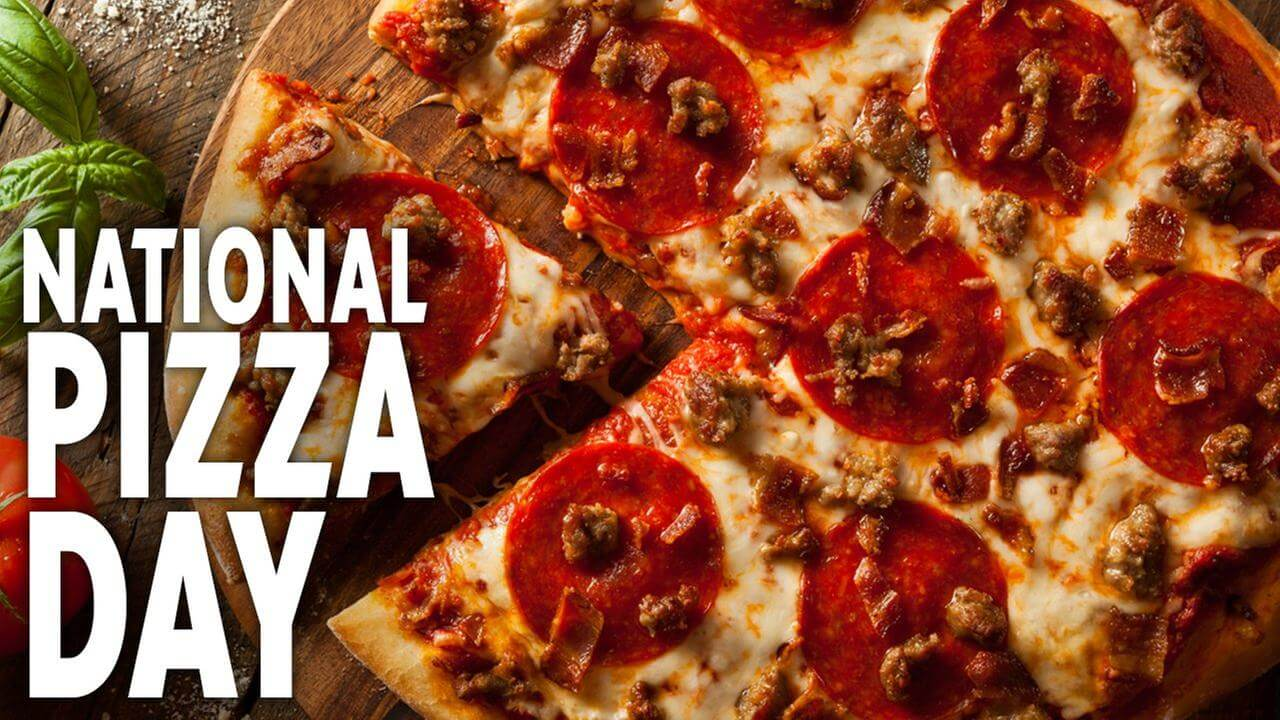 February 9th The National Pizza Day